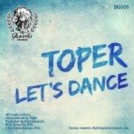 Toper - Let\'s Dance  (Original Mix)