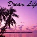 Maximan - Dream Life  (Original Mix)