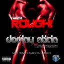 Dee Jay Alicia, Black Widow - I Want It Rough  (I Want It Rough Mike Dunn\'s BlackBall Vokal MixX)