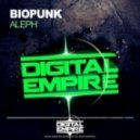 Biopunk - Aleph  (Original Mix)
