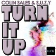 Colin Sales & S.U.Z.Y - Turn It Up  (Classic Mix)