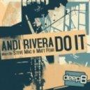 Matt Fear, Andi Rivera - Do It  (Matt Fear Remix)
