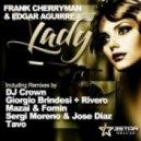 Frank Cherryman, Edgar Aguirre - Lady  (Dj Crown Remix)