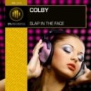 Colby - Slap In The Face  (Original Mix)