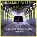 Rasmus Faber feat. Linus Norda - We Laugh We Dance We Cry  (Menini & Viani Remix)