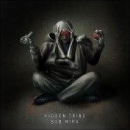 Hidden Tribe - Flying Underground ()