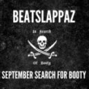 Beatslappaz - September Search For Booty ()