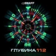 DJ Valera SnaFF - Глубина 112 ()