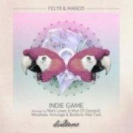 Manos, Felyx - Indie Game  (Anturage, Biatlone Remix)