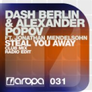 Alexander Popov, Dash Berlin, Jonathan Mendelsohn - Steal You Away feat. Jonathan Mendelsohn  (Michael Brun Remix)