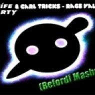 Carl Tricks & Knife Party - Rage Valley  (Refordi Mashup)
