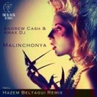 Andrew Cash, Amax DJ - Malinchonya  (Hazem Beltagui Remix)