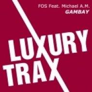 FOS feat. Michael A.M. - Gambay  (Sergey Smile Remix)