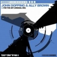 John Dopping & Ally Brown - For The Art  (Original Mix)