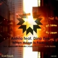 Anivia feat. Dina Eve - When Hope Is Fading  (Nafis Remix)