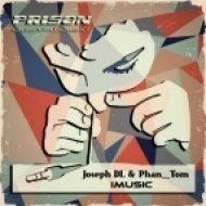Joseph DL, Phan Tom - IMusic  (Phan Tom Remix)