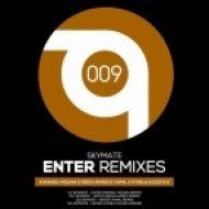 Skymate  - Enter  (Yamil Remix)