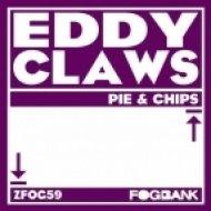 Eddy Claws - Now I Want Some Pie  (Original Mix)