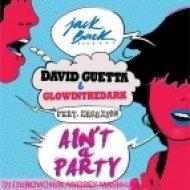 David Guetta & Glowinthedark - Ain\'t A Party  (DJ Dubovchuk Andrey Mash-Up)