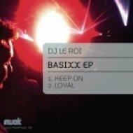 DJ Le Roi - Keep On  (Original Mix)
