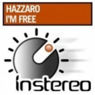 Hazzaro - I\'m Free  (Original Mix)