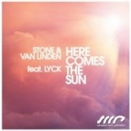 Marc Van Linden, CJ Stone - Here Comes the Sun feat. Lyck  (Sunrise Vocal Mix)