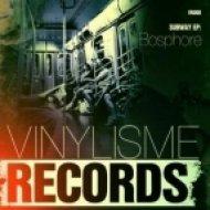 Bosphore - Subway  (Original Mix)
