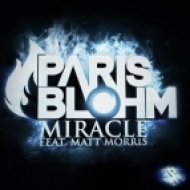 Paris Blohm ft. Matt Morris - Miracle  (Original Mix)
