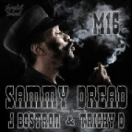 J Bostron feat Sammy Dread - M16  (J Bostron Remix)
