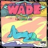Wade - Afriluv  (Original Mix)