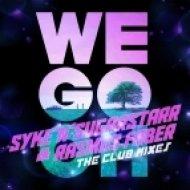 Rasmus Faber & Syke\'n\'Sugarstarr -  We Go Oh  ( Alex Wright & Empee Remix)