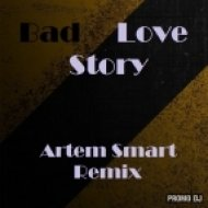 Angelika - Bad Love Story  (Artem Smart Remix)