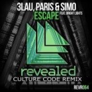 3LAU, Paris & Simo Ft. Bright Lights - Escape  (Culture Code Remix)