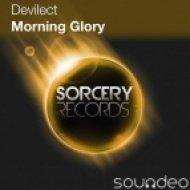 Devilect - Morning Glory  (Original Mix)