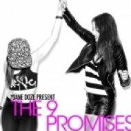 Sander Van Doorn Vs Savoy Vs Nero - The 9 Promises  (The Jane Doze Mashup)