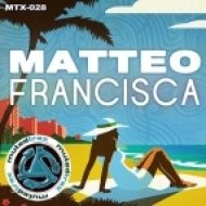 Matteo - Francisca  (Obsession Mix)