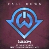 Will.i.am ft Miley Cyrus - Fall Down  (Matt Nevin Extended Mix)