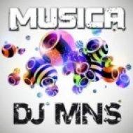DJ MNS - Musica  (Pulsedriver Remix)