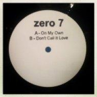 Zero 7 - On My Own  (12\'\' Version)