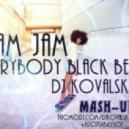 Ram Jam - Everybody Black Betty  (Dj KoVaLsky Mashup)