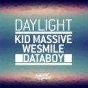 Kid Massive, WeSmile, Databoy - Daylight  (Original Mix)