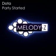 Dota - Party Started  (Original Mix)