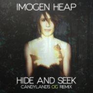 Imogen Heap - Hide And Seek  (Candyland\'s OG Remix)