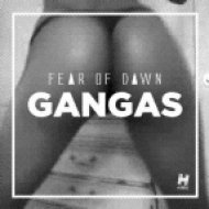 Fear Of Dawn - Gangas  (Djuro Remix)