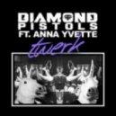 Diamond Pistols ft. Anna Yvette   - Twerk  (T.O.D.D. Remix)