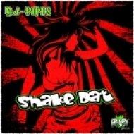 Dj Pipes - Shake Dat  (Original Mix)