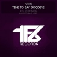 Aeden - Time To Say Goodbye  (5thDimension Remix)
