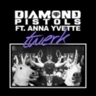 Diamond Pistols - Twerk ft. Anna Yvette  (K100 Remix)