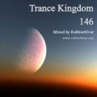 Robbie4Ever - Trance Kingdom 146 ()