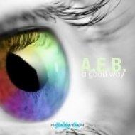 A.E.B. - Good With You  (Original Mix)